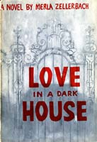 Love in a dark house