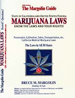 The Margolin guide : state of California and United States federal marijuana laws : know the laws and your rights