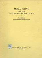 Maria Sabina and her Mazatec Mushroom Velada