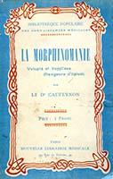 La Morphinomanie
