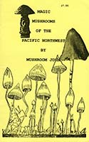 Magic mushrooms of the Pacific Northwest