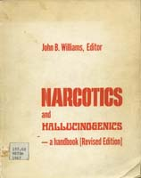 Narcotics and Hallucinogenics - a handbook [Revised Ed.]