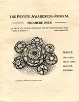 The peyote awareness journal : an official publication of the Peyote Foundation