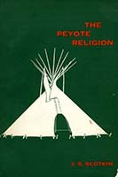 The Peyote religion; a study in Indian-White relations