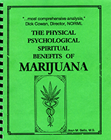 The physical, psychological & spiritual benefits of marijuana