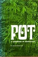Pot; a handbook of marihuana