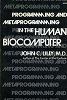 Programming and metaprogramming in the human biocomputer : theory and experiments