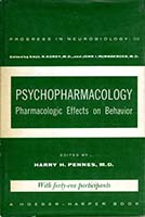 Psychopharmacology; pharmacologic effects on behavior