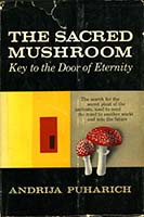 The sacred mushroom: key to the door of eternity