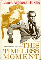 This timeless moment : a personal view of Aldous Huxley