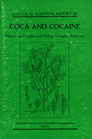 Coca and cocaine : effects on people and policy in Latin America : proceedings of the conference, the Coca Leaf and its Derivatives--Biology, Society and Policy