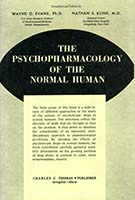 The Psychopharmacology of the normal human